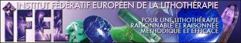 Annuaire IFEL Institut Fédératif Européen de la Lithothérapie